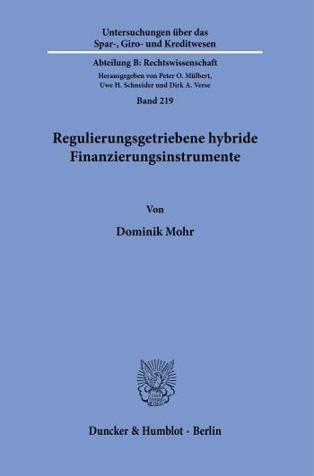 Cover: Regulierungsgetriebene hybride Finanzierungsinstrumente