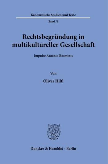 Cover: Rechtsbegründung in multikultureller Gesellschaft