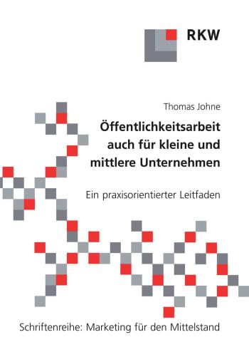 Cover: Öffentlichkeitsarbeit auch für kleine und mittlere Unternehmen