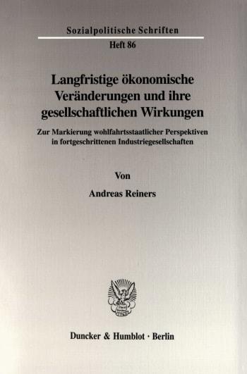 Cover: Langfristige ökonomische Veränderungen und ihre gesellschaftlichen Wirkungen