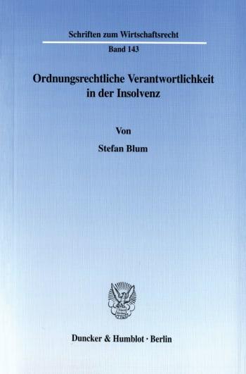 Cover: Ordnungsrechtliche Verantwortlichkeit in der Insolvenz