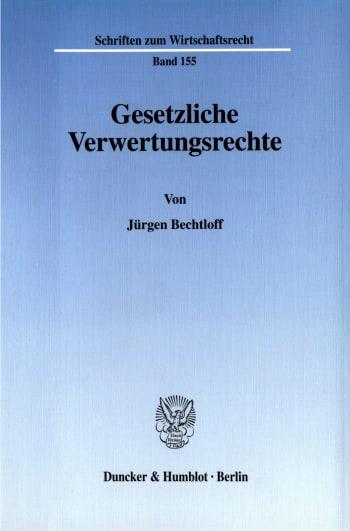 Cover: Gesetzliche Verwertungsrechte