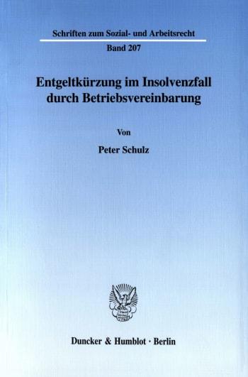 Cover: Entgeltkürzung im Insolvenzfall durch Betriebsvereinbarung