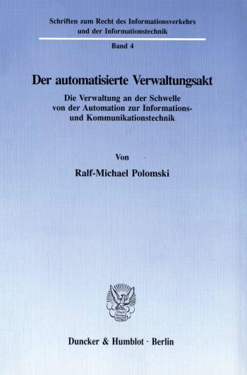 Cover: Der automatisierte Verwaltungsakt
