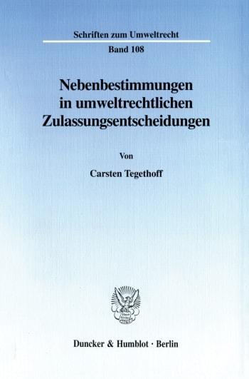 Cover: Nebenbestimmungen in umweltrechtlichen Zulassungsentscheidungen