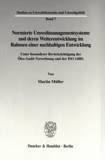 Cover: Normierte Umweltmanagementsysteme und deren Weiterentwicklung im Rahmen einer nachhaltigen Entwicklung