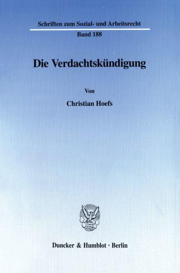 Cover: Die Verdachtskündigung