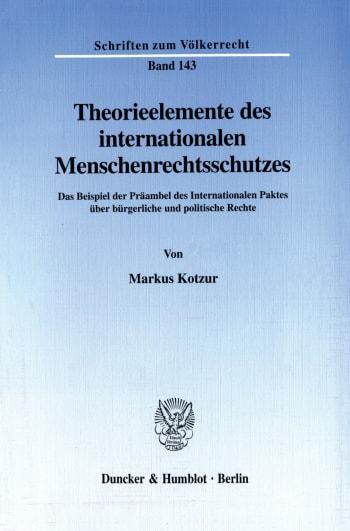 Cover: Theorieelemente des internationalen Menschenrechtsschutzes