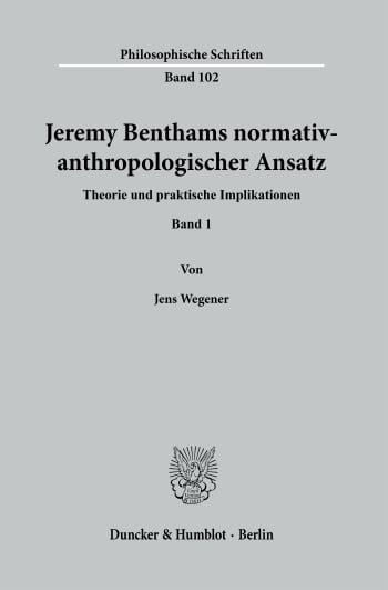 Cover: Jeremy Benthams normativ-anthropologischer Ansatz