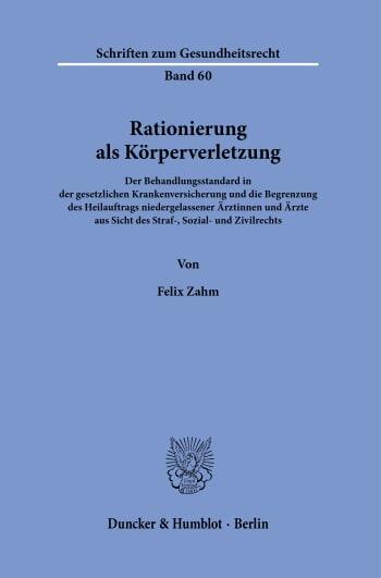 Cover: Rationierung als Körperverletzung