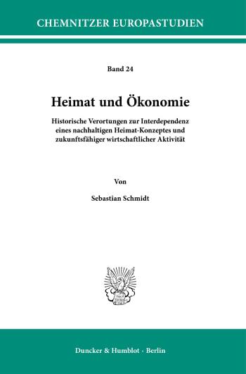 Cover: Heimat und Ökonomie