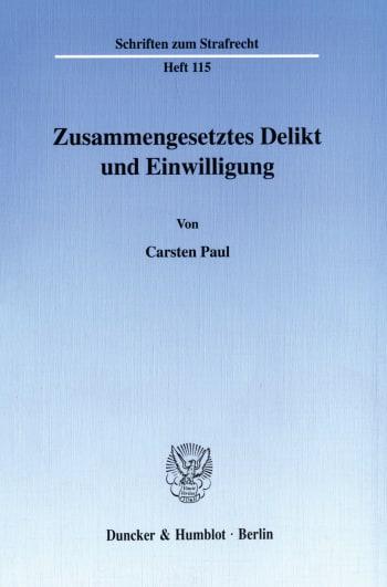 Cover: Zusammengesetztes Delikt und Einwilligung
