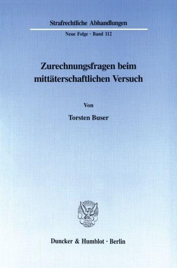 Cover: Zurechnungsfragen beim mittäterschaftlichen Versuch