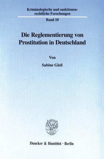 Cover: Die Reglementierung von Prostitution in Deutschland