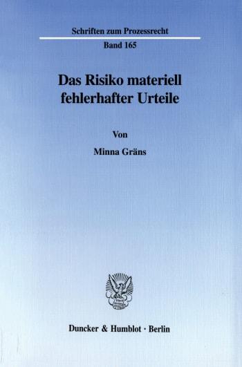 Cover: Das Risiko materiell fehlerhafter Urteile