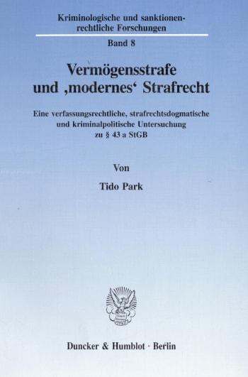 Cover: Vermögensstrafe und 'modernes' Strafrecht