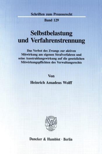 Cover: Selbstbelastung und Verfahrenstrennung