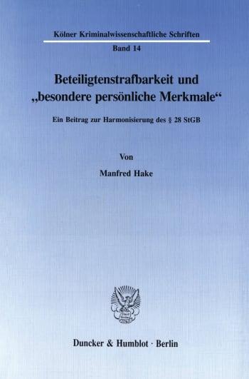 """Cover: Beteiligtenstrafbarkeit und """"besondere persönliche Merkmale"""""""