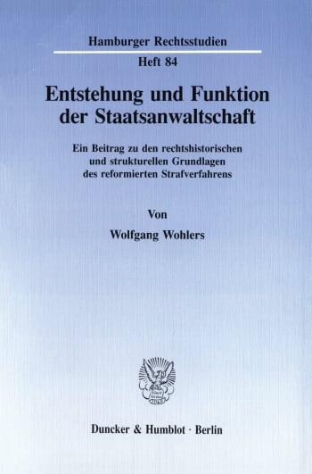 Cover: Entstehung und Funktion der Staatsanwaltschaft