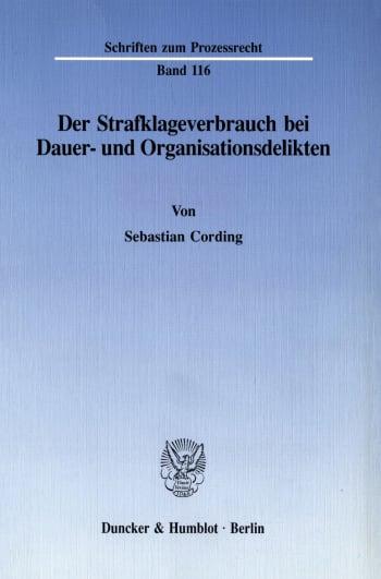 Cover: Der Strafklageverbrauch bei Dauer- und Organisationsdelikten