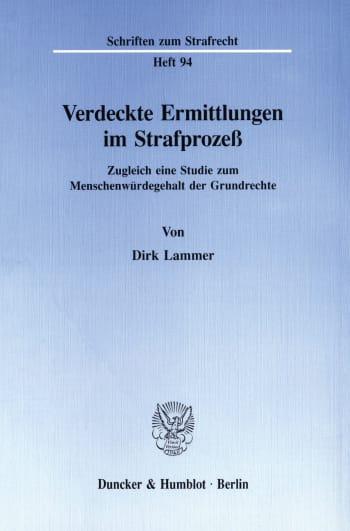 Cover: Verdeckte Ermittlungen im Strafprozeß
