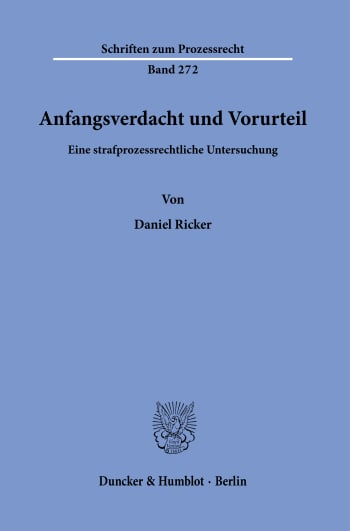 Cover: Anfangsverdacht und Vorurteil