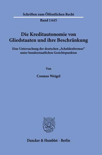 Cover: Die Kreditautonomie von Gliedstaaten und ihre Beschränkung