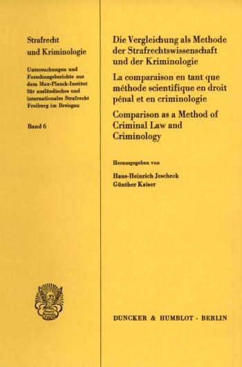 Cover: Die Vergleichung als Methode der Strafrechtswissenschaft und der Kriminologie