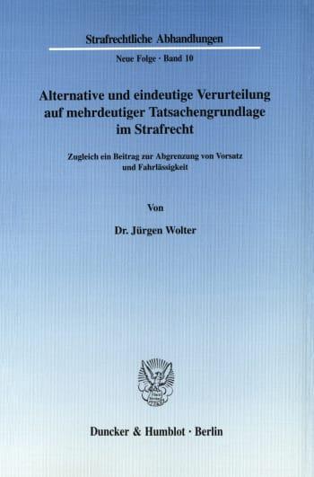 Cover: Alternative und eindeutige Verurteilung auf mehrdeutiger Tatsachengrundlage im Strafrecht