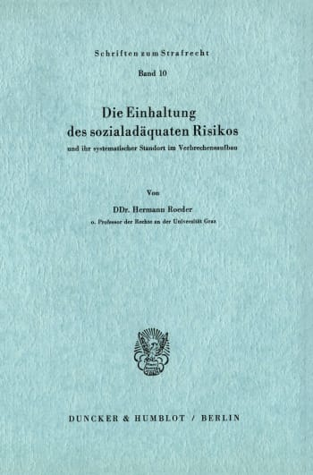 Cover: Die Einhaltung des sozialadäquaten Risikos