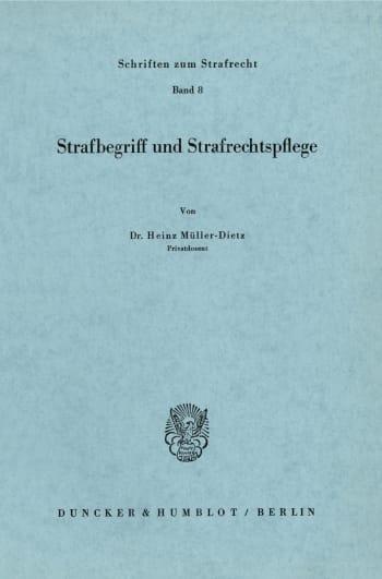 Cover: Strafbegriff und Strafrechtspflege