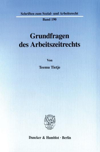 Cover: Grundfragen des Arbeitszeitrechts