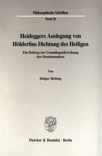 Cover: Heideggers Auslegung von Hölderlins Dichtung des Heiligen