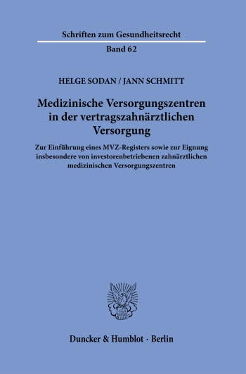 Cover: Medizinische Versorgungszentren in der vertragszahnärztlichen Versorgung