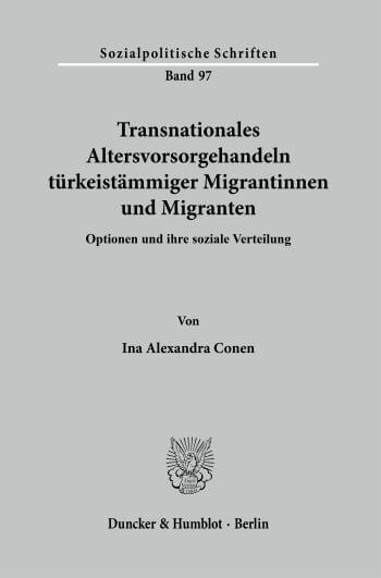 Cover: Transnationales Altersvorsorgehandeln türkeistämmiger Migrantinnen und Migranten