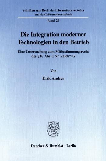 Cover: Die Integration moderner Technologien in den Betrieb