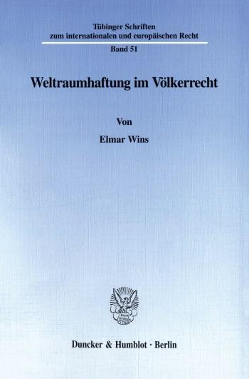 Cover: Weltraumhaftung im Völkerrecht
