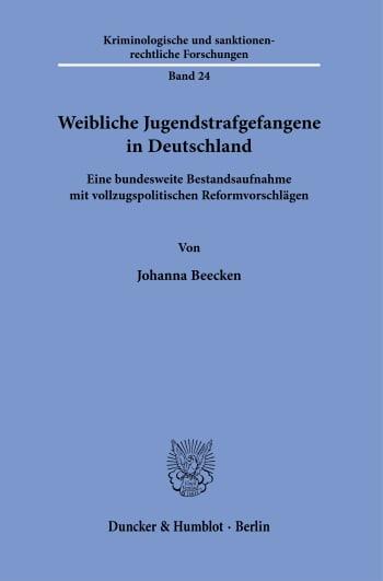 Cover: Weibliche Jugendstrafgefangene in Deutschland