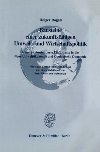 Cover: Bausteine einer zukunftsfähigen Umwelt- und Wirtschaftspolitik