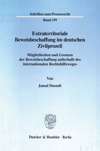 Cover: Extraterritoriale Beweisbeschaffung im deutschen Zivilprozeß