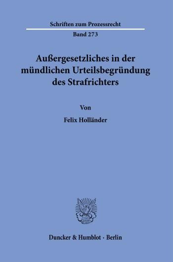 Cover: Außergesetzliches in der mündlichen Urteilsbegründung des Strafrichters
