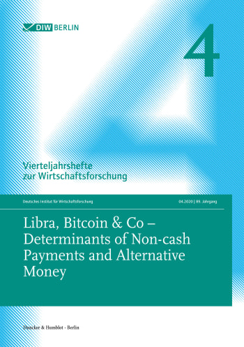 Cover: Libra, Bitcoin & Co – Determinants of Non-cash Payments and Alternative Money