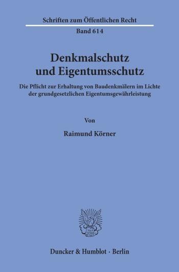Cover: Denkmalschutz und Eigentumsschutz