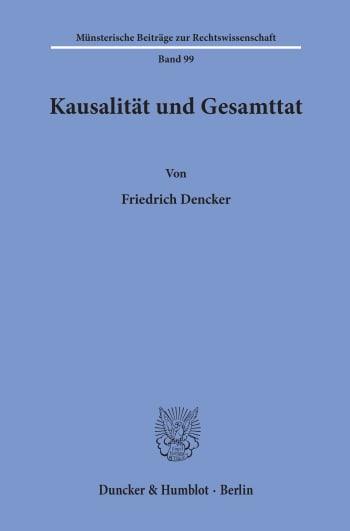 Cover: Kausalität und Gesamttat