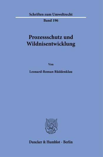 Cover: Prozessschutz und Wildnisentwicklung