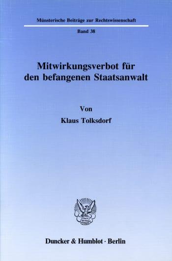 Cover: Mitwirkungsverbot für den befangenen Staatsanwalt