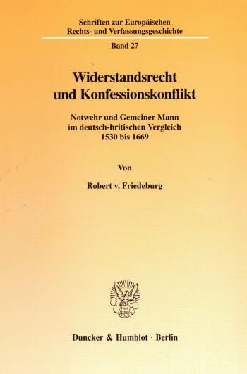 Cover: Widerstandsrecht und Konfessionskonflikt