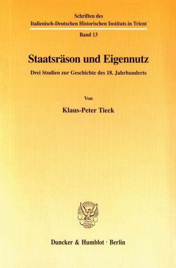 Cover: Staatsräson und Eigennutz