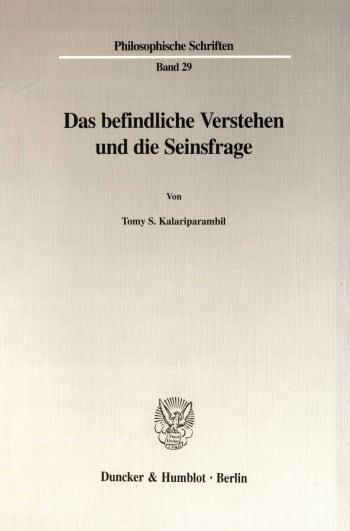 Cover: Das befindliche Verstehen und die Seinsfrage