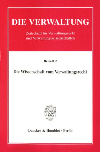 Cover: Die Wissenschaft vom Verwaltungsrecht